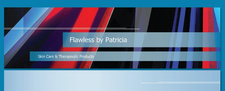 Flawless by Patricia - Skin Care & Therapeutic Products
